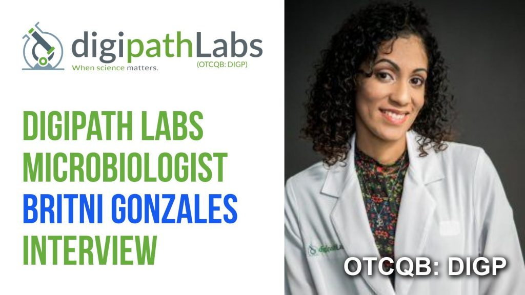 Interview with Britni Gonzales, Microbiologist for Digipath Labs